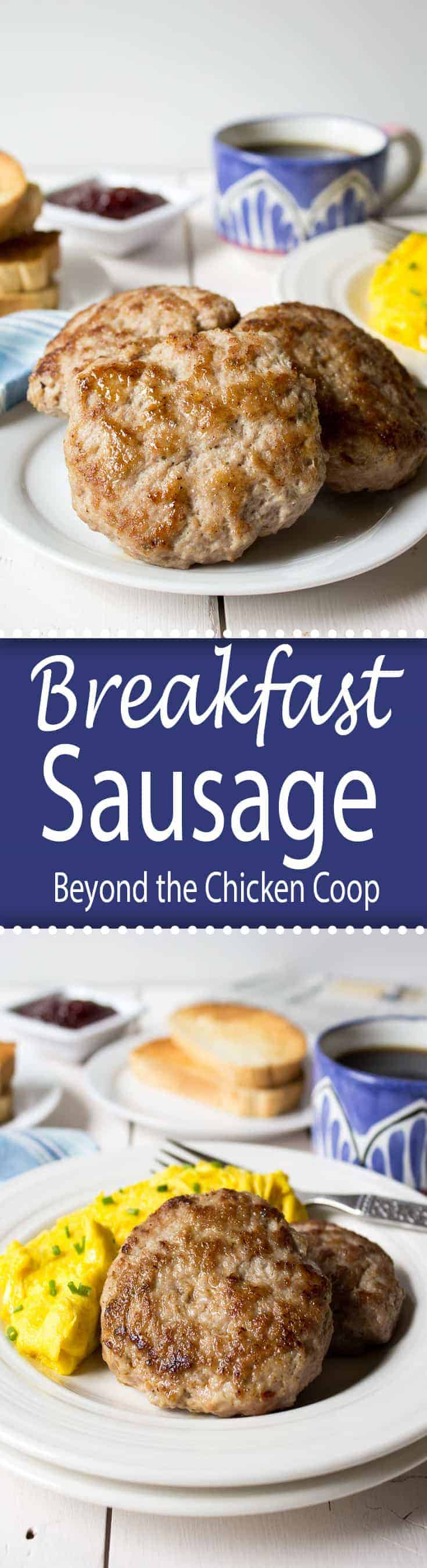 Take your breakfast to a whole new level of deliciousness with homemade breakfast sausage.