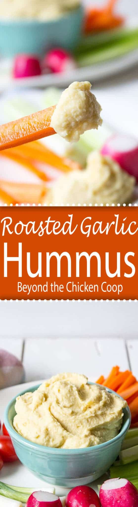 Roasted Garlic Hummus beyondthechickencoop.com
