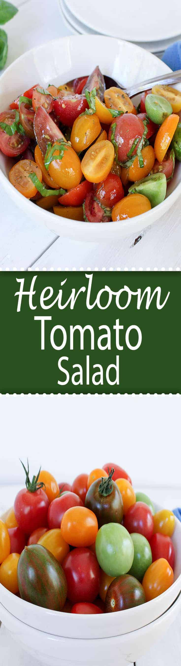 Heirloom Tomato Salad with fresh basil