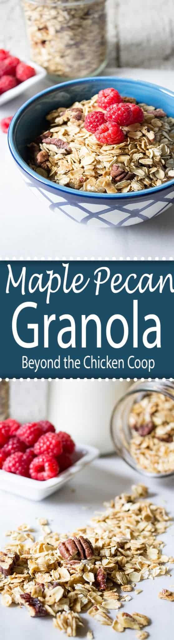 Maple Pecan Granola - Beyond The Chicken Coop