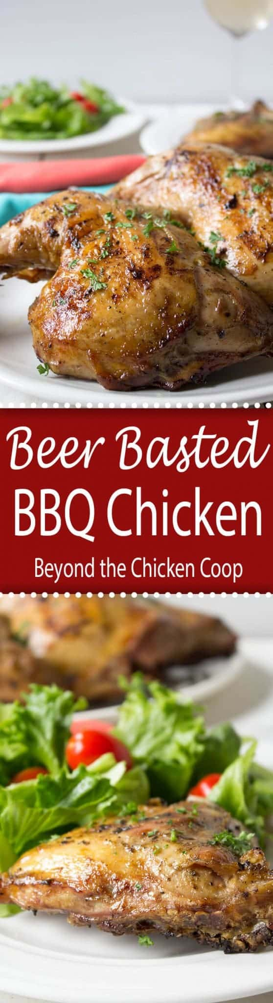 Beer Basted BBQ Chicken is chicken cooked on the grill and brushed with a beer, butter and fresh herb sauce. This is perfect for anytime of the year when you use your barbecue grill.