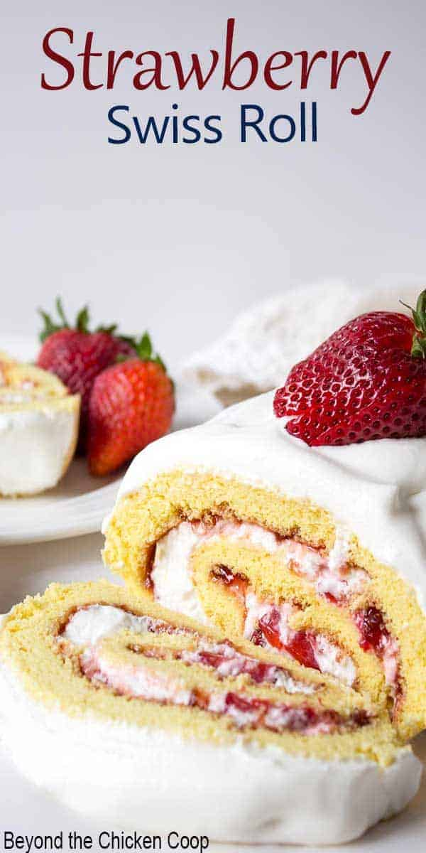 Fresh strawberries and whipped cream rolled inside a yellow cake.