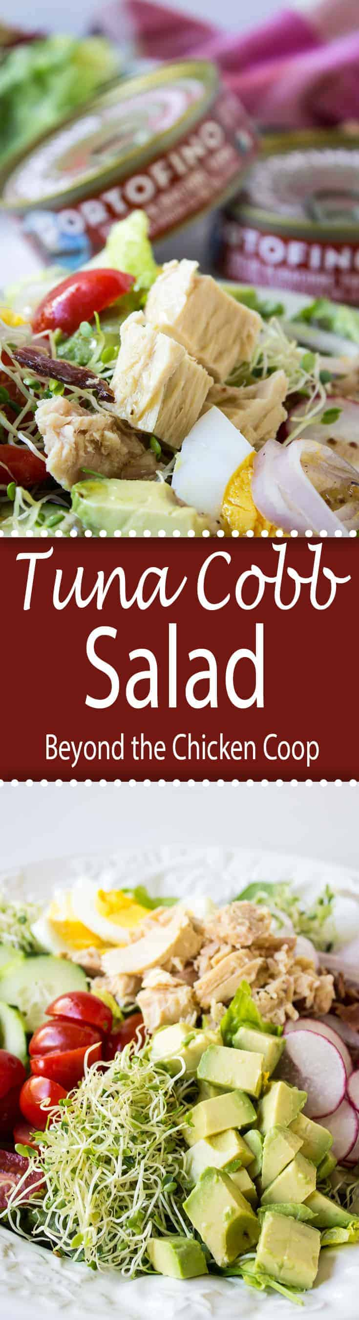 AD Tuna Cobb Salad made with Bella Portofino Tuna is perfect for lunch or dinner.   @bellaportofinotuna